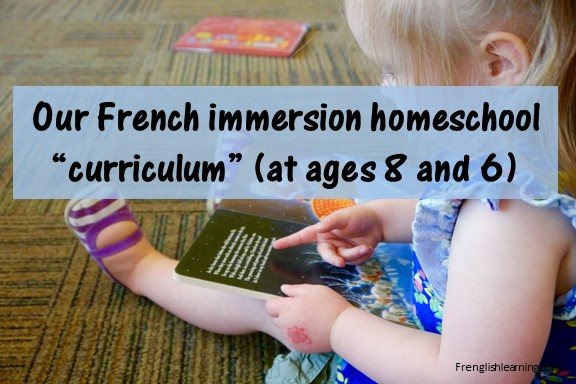 Our French immersion homeschool curriculum 2014